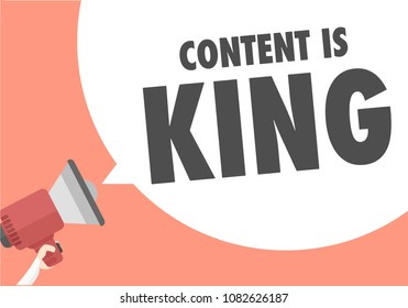 minimalistic illustration of a megaphone with Content is King text in a speech bubble, eps10 vector