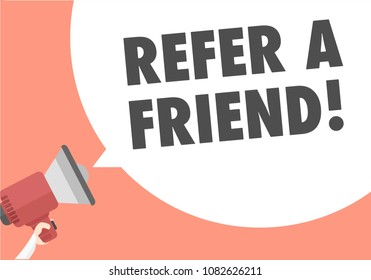 minimalistic illustration of a megaphone with Refer A Friend text in a speech bubble, eps10 vector