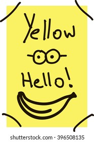 Minion. Yellow hello! Banana, sunglasses, an inscription on a yellow background. Designed for children's T-shirts, backpacks, clothes. Vector, typography.