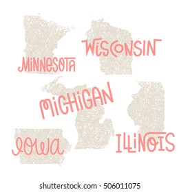 Minnesota, Wisconsin, Michigan,Iowa, Illinois USA state outline art with custom lettering for prints and crafts. United states of America wall art of individual states