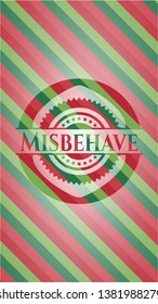Misbehave christmas colors emblem. Vector Illustration. Detailed.