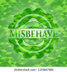 Misbehave green emblem. Mosaic background