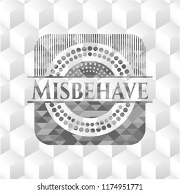 Misbehave grey badge with geometric cube white background