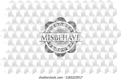 Misbehave grey emblem. Retro with geometric cube white background