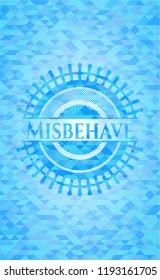 Misbehave realistic light blue mosaic emblem