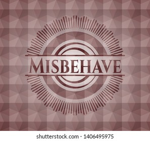 Misbehave red seamless badge with geometric background.