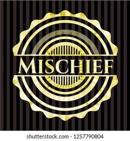 Mischief gold badge