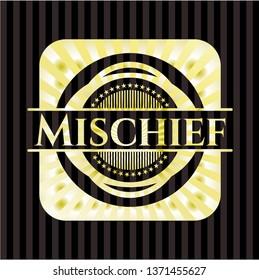 Mischief golden badge or emblem
