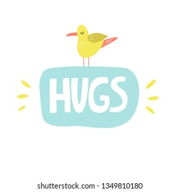 Mischievous Lettering text HUGS with funny seagull. Suitable for prints, childish t-shirts, books, textile