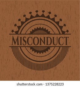 Misconduct wooden signboards