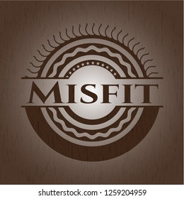 Misfit badge with wooden background