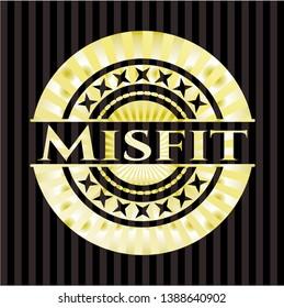 Misfit golden badge or emblem. Vector Illustration. Detailed.