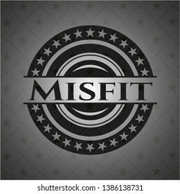 Misfit realistic black emblem. Vector Illustration. Detailed.