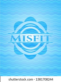 Misfit water concept badge background.