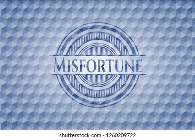 Misfortune blue badge with geometric pattern.