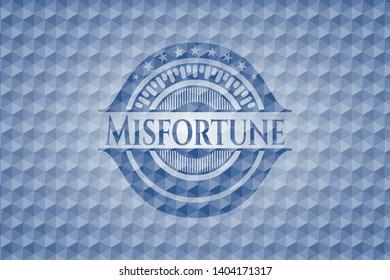Misfortune blue polygonal badge. Vector Illustration. Detailed.