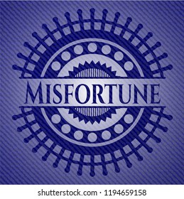Misfortune with jean texture