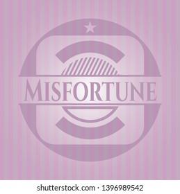 Misfortune pink emblem. Vector Illustration. Detailed.