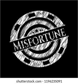 Misfortune written on a blackboard