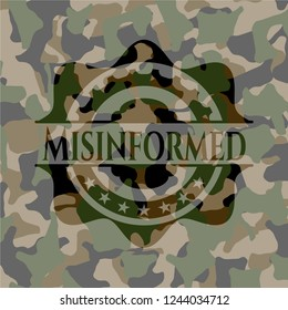 Misinformed written on a camouflage texture