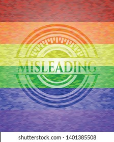 Misleading on mosaic background with the colors of the LGBT flag