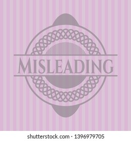 Misleading pink emblem. Vector Illustration. Detailed.