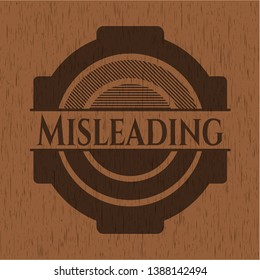 Misleading wood emblem. Retro. Vector Illustration.