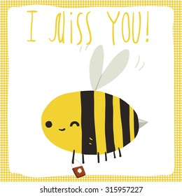 I miss you bee postcard. The vector greeting card with cartoon funny bee for ui, web games, tablets, wallpapers, and patterns.