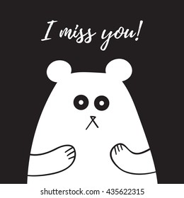 I Miss You lettering, card with sweet teddy bear, t-shirt design, poster, logo, words, text written on painted background illustration. Love quote black on white.