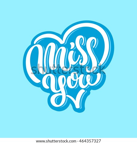 Miss You Lettering Text Illustration Stock Vector Royalty Free