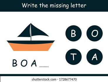 Missing letter of T for Boat. Write missing letters and complete words. Crossword for kids and toddlers. Educational children game. Home activity for kids.