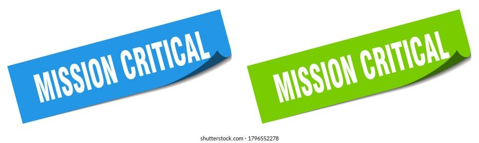 mission critical paper peeler sign set. mission critical sticker