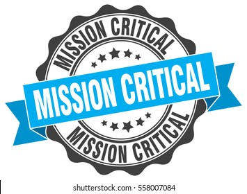 mission critical. stamp. sticker. seal. round grunge vintage ribbon mission critical sign