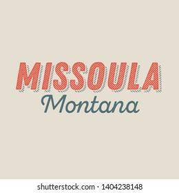 Missoula, Montana t-shirt printing design, typography, vector graphics, illustration, badge applique label.