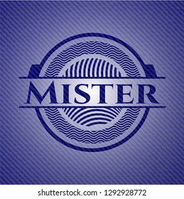 Mister badge with denim texture