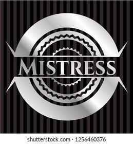 Mistress silvery shiny badge