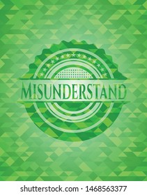 Misunderstand realistic green emblem. Mosaic background. Vector Illustration. Detailed.