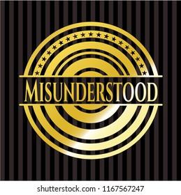 Misunderstood gold emblem or badge