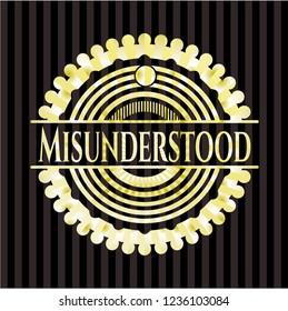 Misunderstood golden badge or emblem