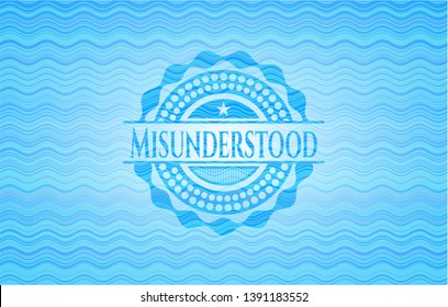 Misunderstood water concept style badge. Vector Illustration. Detailed.