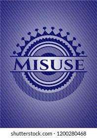 Misuse badge with denim texture