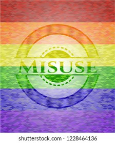 Misuse on mosaic background with the colors of the LGBT flag