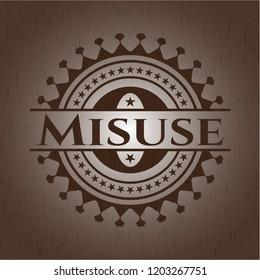 Misuse realistic wooden emblem