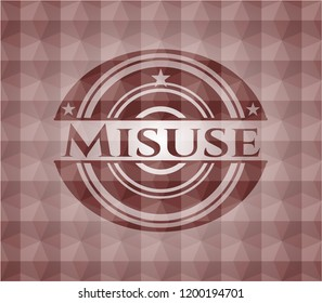 Misuse red emblem or badge with geometric pattern background. Seamless.