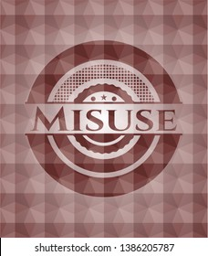 Misuse red seamless geometric badge.