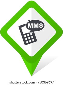Mms green square pointer web and mobile phone vector icon in eps 10 on white background with shadow