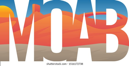 Moab Scene with Red Rocks, Mesa and Arch, Typography Vector Illustration