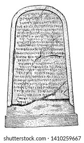 The Moabite Stone is a stele set up around 840 BCE by King Mesha of Moab, vintage line drawing or engraving illustration.