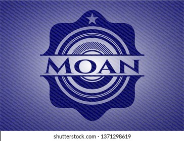Moan with jean texture