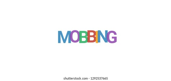 """Mobbing word concept. Colorful """"Mobbing"""" on white background. Use for cover, banner, blog."""